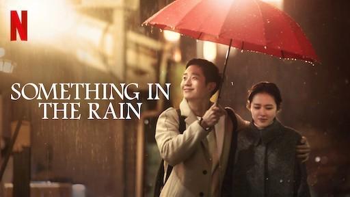 Something in the rain dramas románticos